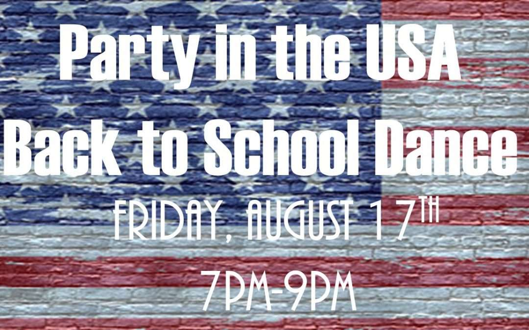 Party in the USA at Back to School Dance