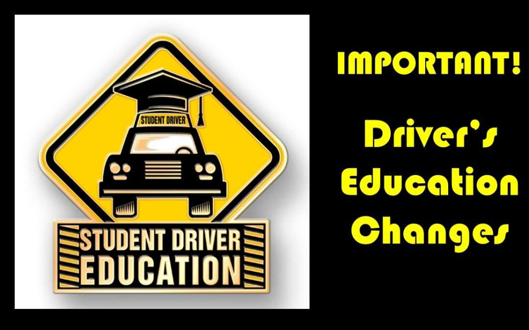 Important Driver's Ed Changes