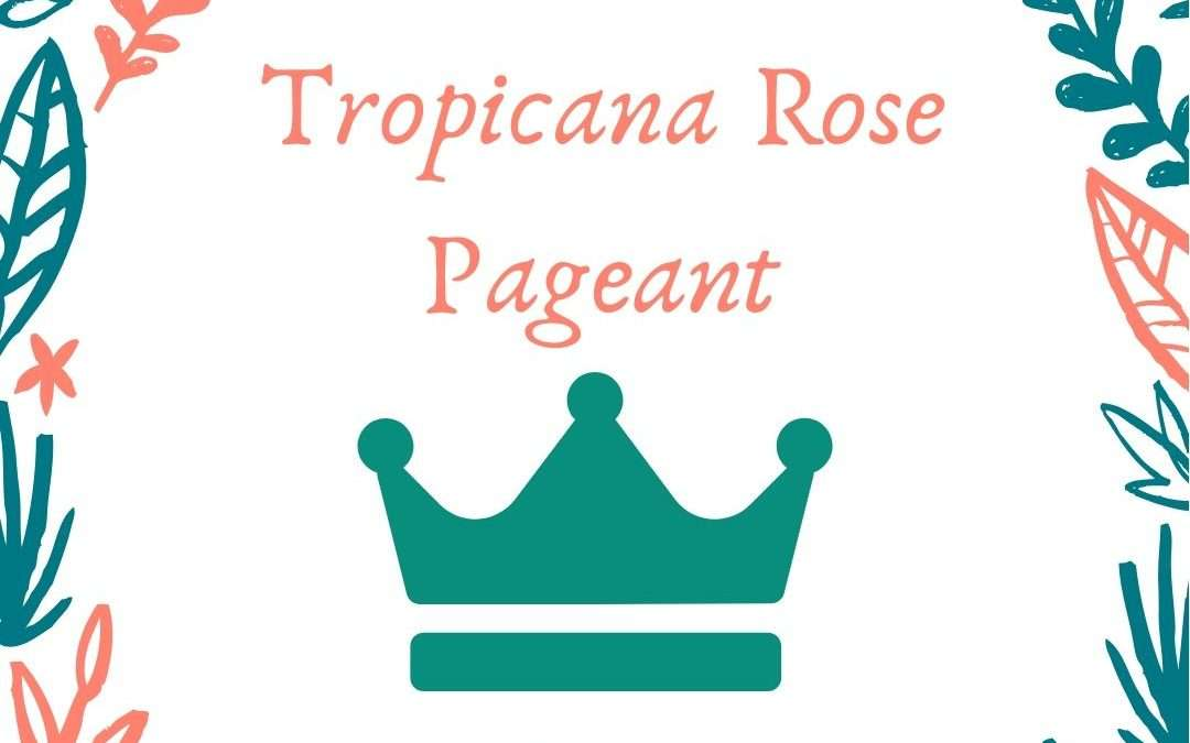 Miss Tropicana Rose 2020