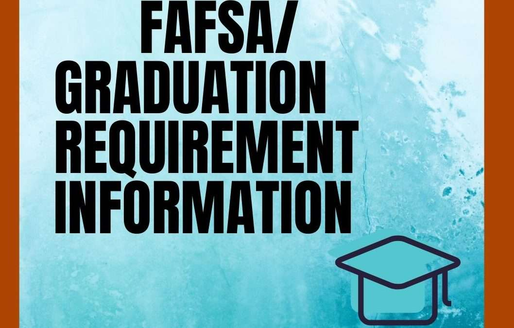 Important FAFSA Information for 2020 Seniors