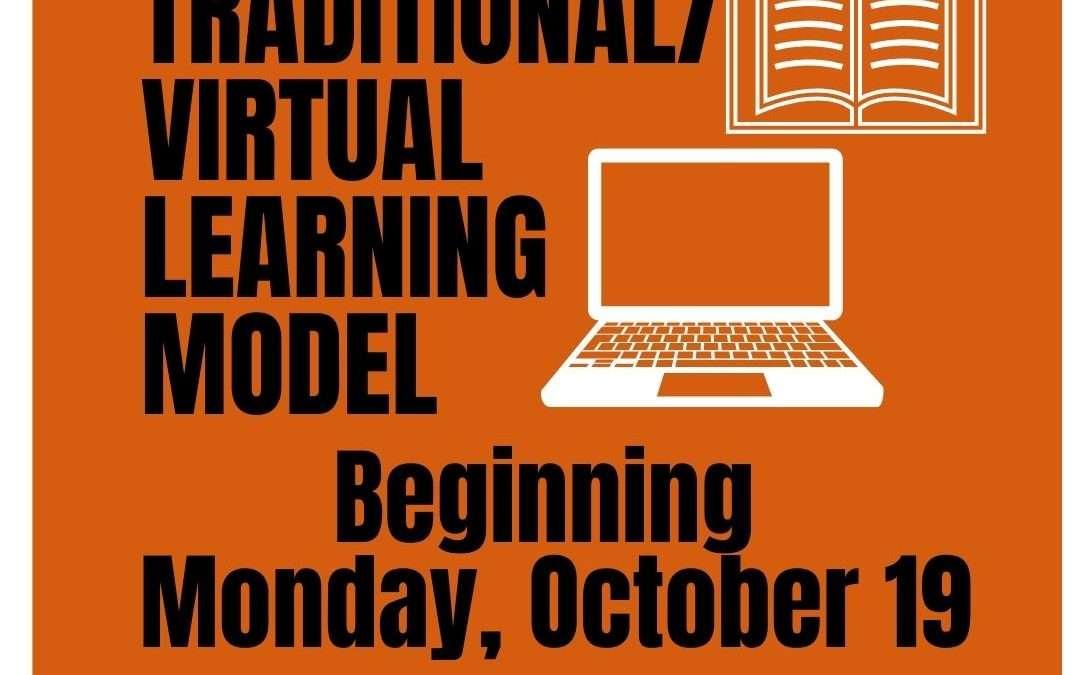 New Learning Model Begins Monday, October 19