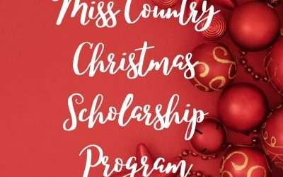 Miss Country Christmas Scholarship Program- For Juniors and Seniors