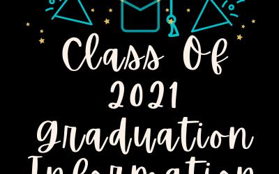 Class of 2021 Graduation Information