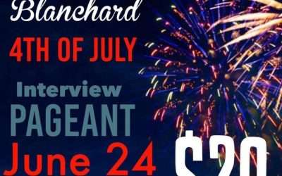 Miss Blanchard 4th of July Interview or Photo Pageant