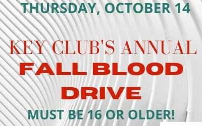 KEY CLUB'S ANNUAL FALL BLOOD DRIVE